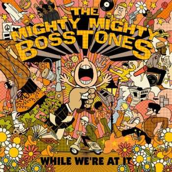 Cover art for Bosstones' album While We're At It